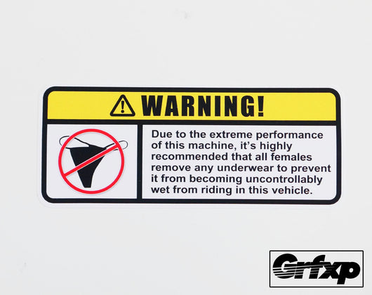Warning: Extreme Performance Sticker