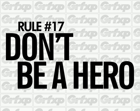Zombieland - Rule #17 Don't be a Hero Sticker