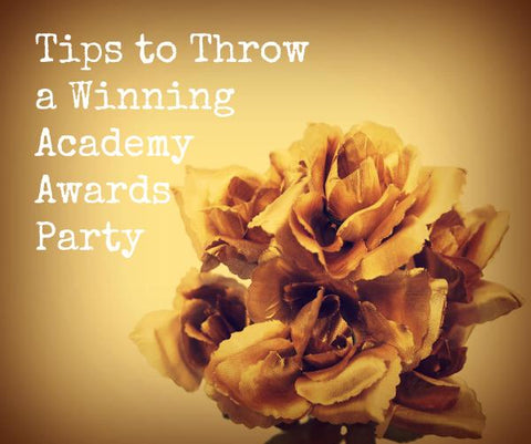 Tips on Throwing an Academy Awards Party