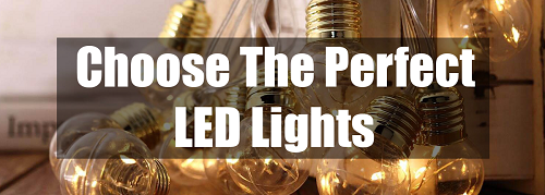 choose the perfect LED lights