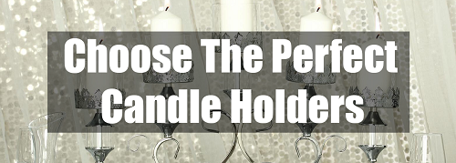 choose the perfect candle holders