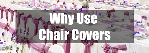why use chair covers