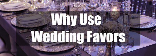 why use wedding favors