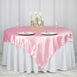 "72"" x 72"" Pink Seamless Satin Square Tablecloth Overlay"
