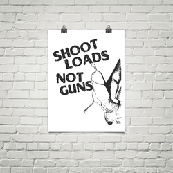 Shoot Loads, Not Guns