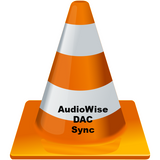 AudioWise DAC Sync for VLC Media Player