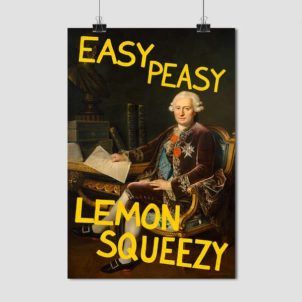 Easy Peasy Lemon Squeezy - Fine Art Print on Paper