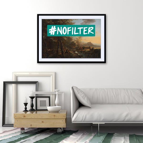 #NOFILTER - Fine Art Print on Paper