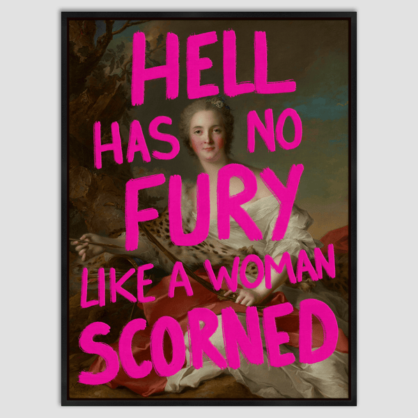 Hell Has No Fury - Canvas Print