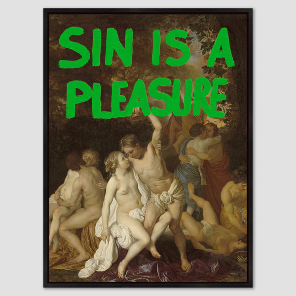 Sin is a Pleasure Canvas Print
