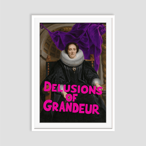 Delusions of Grandeur Framed Art Print