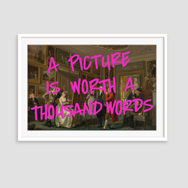 A Picture is Worth a Thousand Words Framed Print