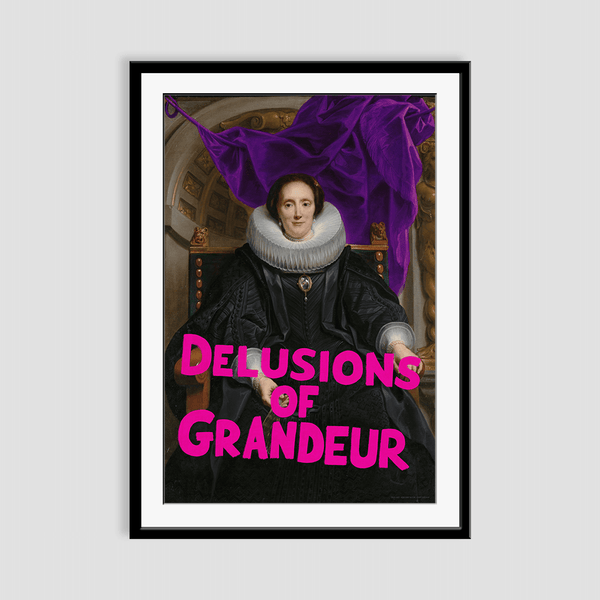 Delusions of Grandeur - Fine Art Print on Paper