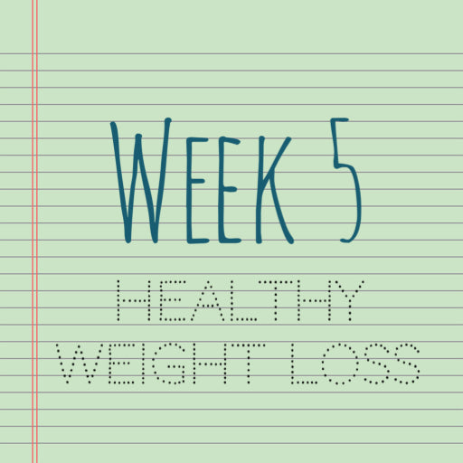 8 Weeks to Me! Week 5