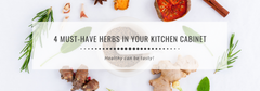 4 Must-Have Herbs In Your Kitchen Cabinet