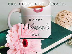 From Woman to Women: Some Women's Day Inspiration