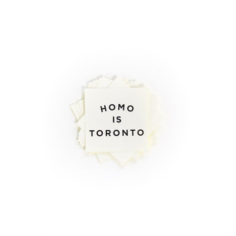 Homo is Toronto Sticker