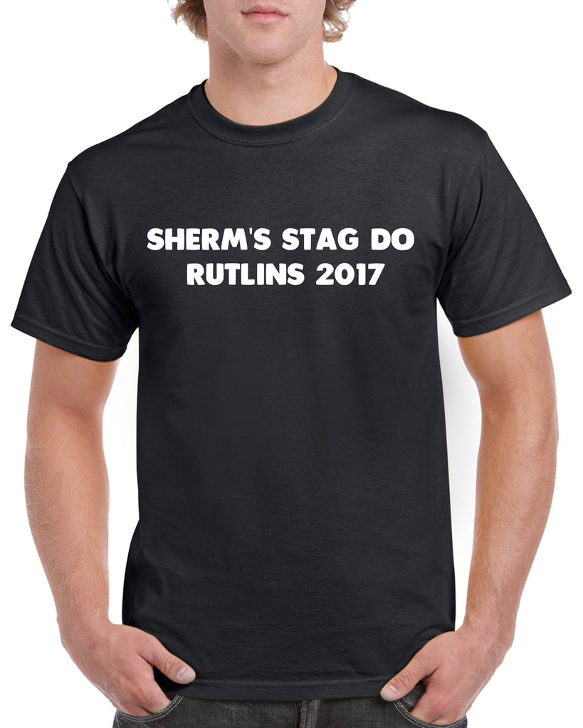 Sherm's Stag Do Rutlins 2017 + Printed Names