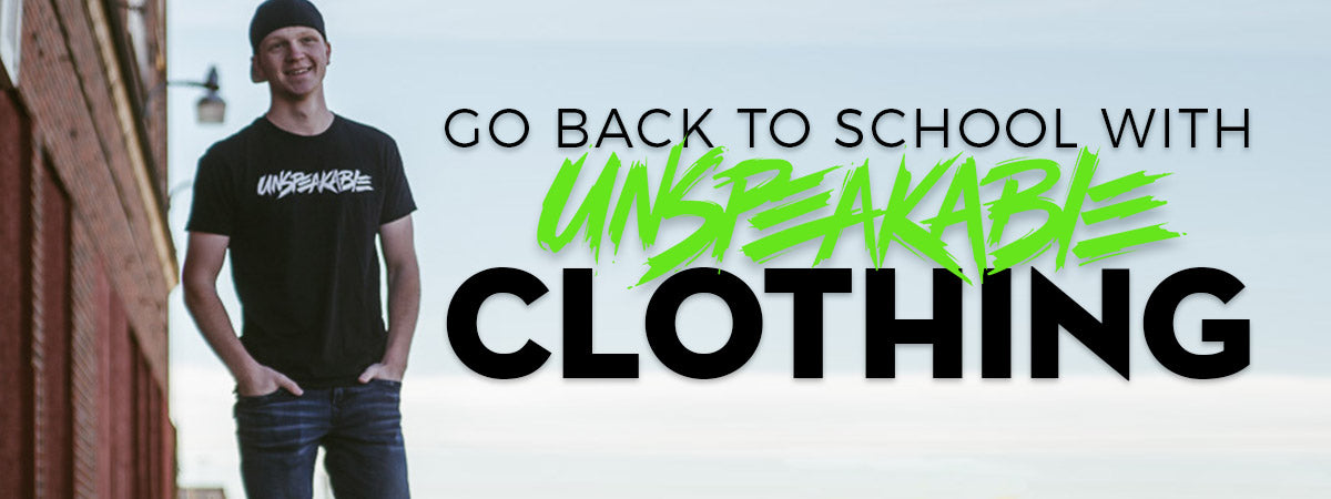 Go Back to School with Unspeakable Clothing