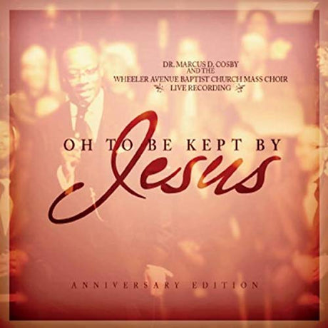 Oh, To Be Kept By Jesus (Live CD Recording)