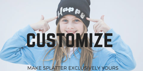 Splatter Custom Apparel I Customize I Made in USA