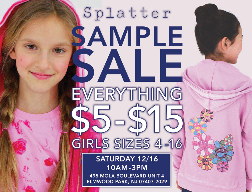 SPLATTER CLOTHING SAMPLE SALE