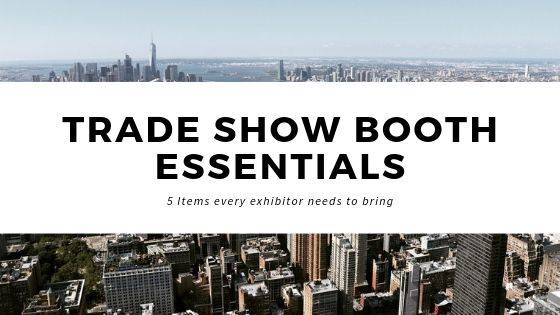 Important items to bring to your trade show booth: trade show packing list.