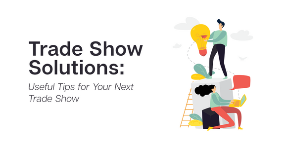 trade show solutions: important tips for your next booth display. How do I set up an affordable booth? Trade Show planning tips and guides. Budget trade show booth