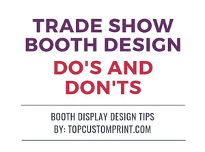 Trade Show Booth Display Design Do's and Don'ts