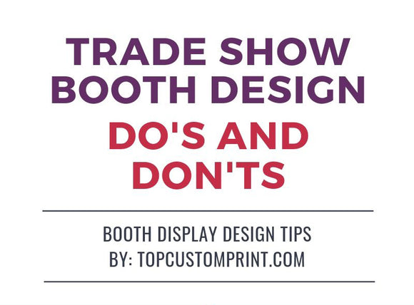 Trade Show Booth Design Do's and Don'ts