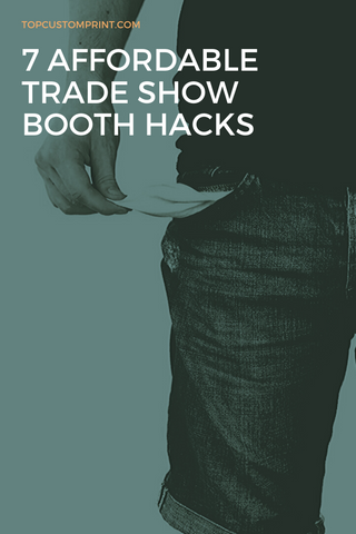 7 affordable trade show booth hacks