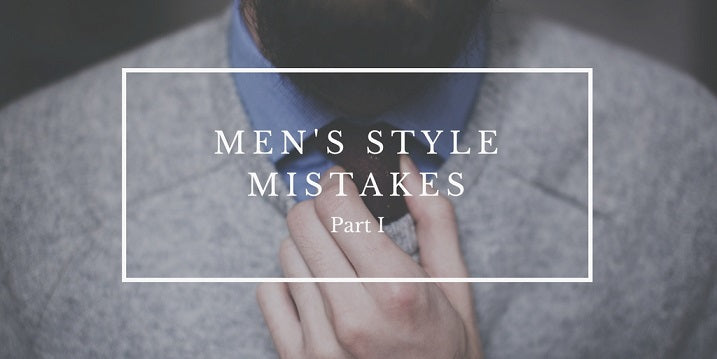 Men's Style Mistakes