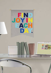 Find Joy in Each Day Wall Quote - Window Film World