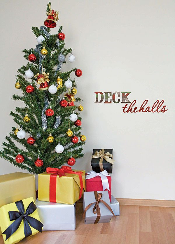 Deck the Halls Wall Quote - Window Film World