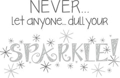 Sparkle - Wall Decal Quotes - Window Film World