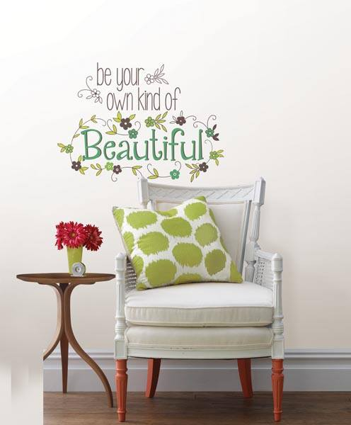 """Be Your Own Kind Of Beautiful"" Peel and Stick Wall Quote - Window Film World"