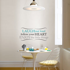 Laugh Out Loud - Wall Decal Quotes - Window Film World