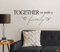 Together Wall Quote - Window Film World