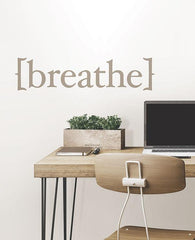 Breathe Wall Quote - Window Film World