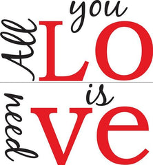 All You Need is Love - Wall Decal Quotes - Window Film World