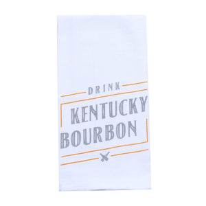 Drink Kentucky Bourbon Tea Towel