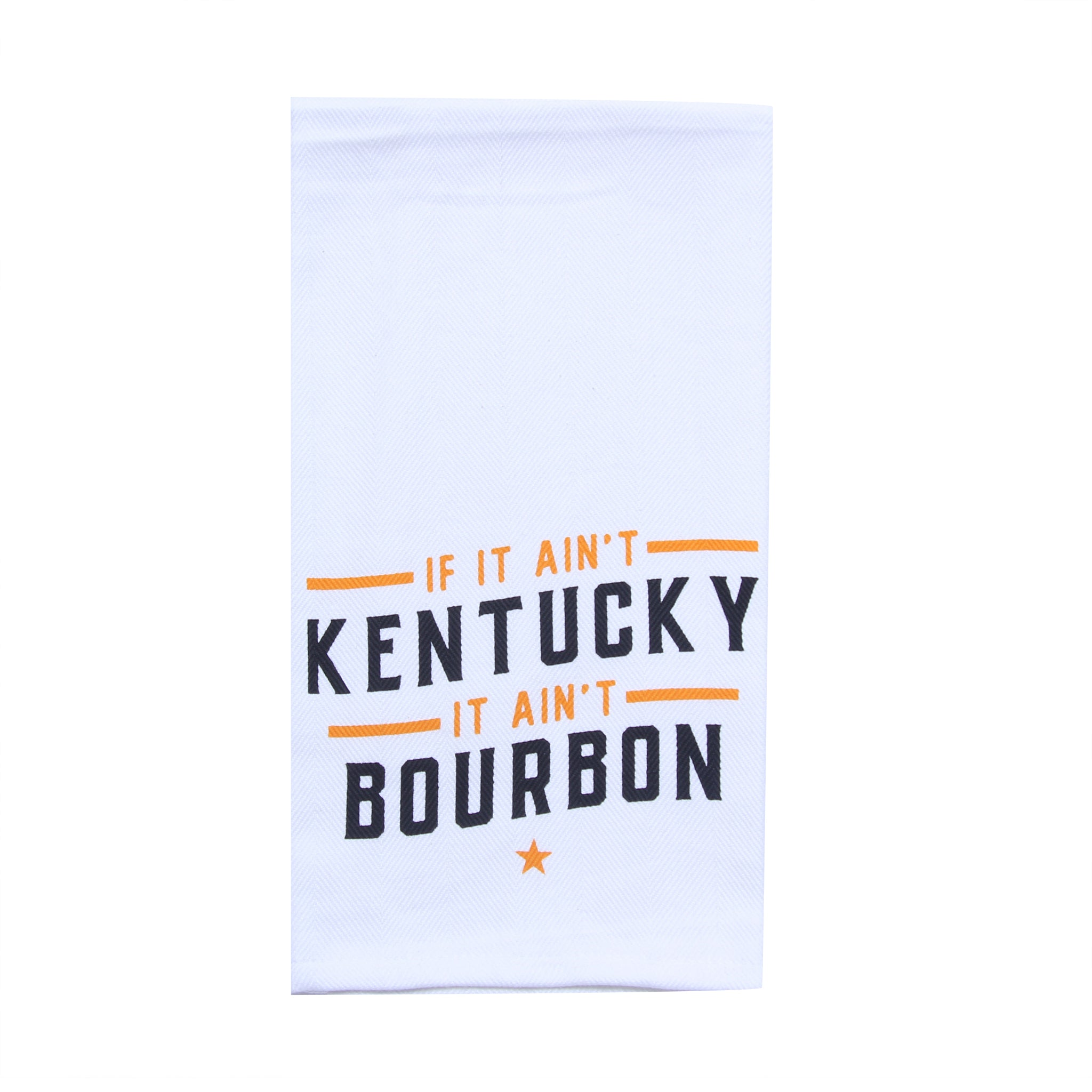 If It Ain't Kentucky Tea Towel