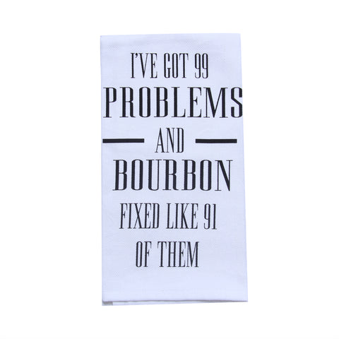 I've Got 99 Problems Tea Towel