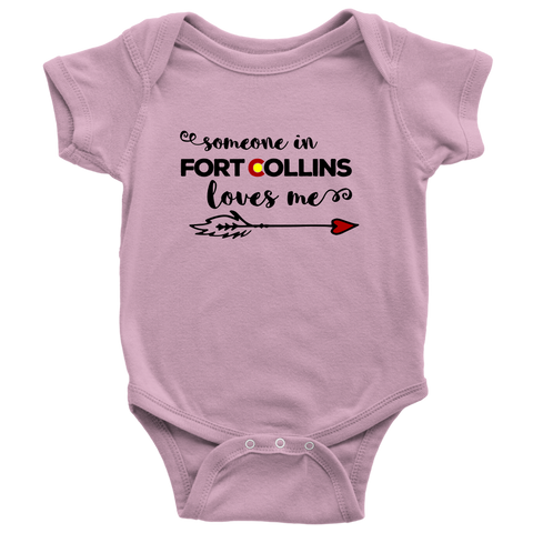 Someone In Fort Collins Loves Me Baby Onesie