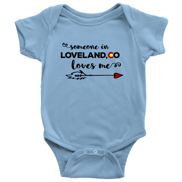 Someone in Loveland, CO Loves Me Baby Onesie