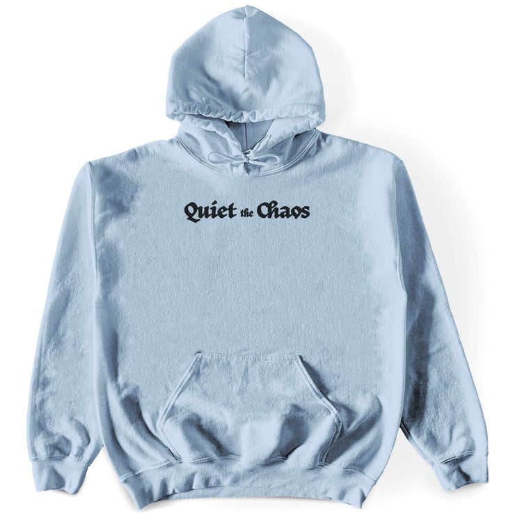 Quiet The Chaos Hoodie