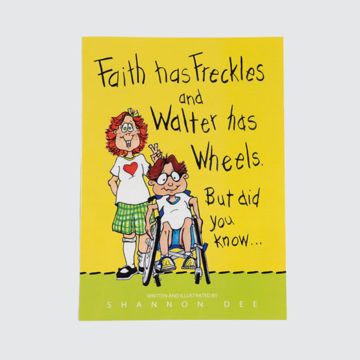 "Cover of a book entitled ""Faith has Freckles and Walter has Wheels"""