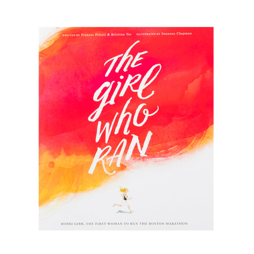 "Book cover with an illustration of a woman and the text ""The Girl Who Ran"" and ""Bobbi Gibb, The first woman to run the Boston Marathon"""