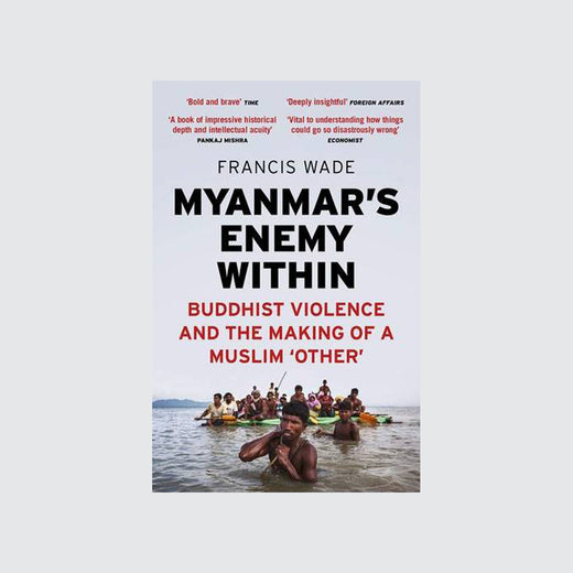 "Cover of book depicting the title ""Myanmar's Enemy Within,"" as well as a man standing in water and pulling a raft full of people."