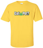 Egoteest: Got Pot? Weed T-shirt